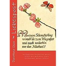 Liebespost: Nostalgische Postkarten meiner Eltern mit Gedichten sowie Zeichnungen meines Vaters! (German Edition)