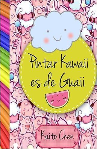 pintar kawaii es de guaii libro para colorear niños y adultos