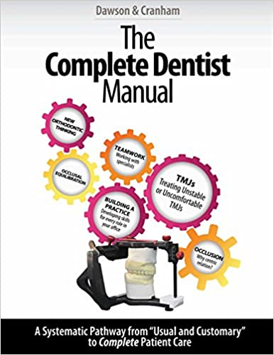 The Complete Dentist Manual: The Essential Guide to Being a
