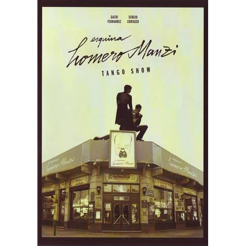 Cafe Homero Manzi: Tango Show movie