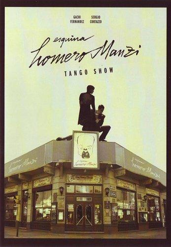 Cafe Homero Manzi: Tango Show
