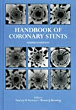 img - for Handbook of Coronary Stents, Fourth Edition book / textbook / text book