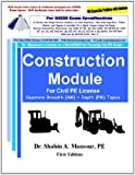 Construction Engineering for Civil PE License Breadth (AM) and Depth (PM) Topics, Mansour, Shahin, 1940409039