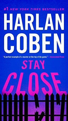 Stay Close by [Coben, Harlan]