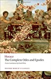 The Complete Odes and Epodes (Oxford World's Classics)