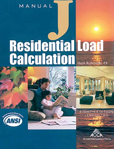 Residential Load Calculation Manual J, Eighth Edition, Version 2.50[P.E.] - [Paperback]
