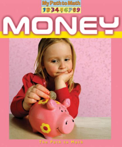 Money (My Path to Math (Paperback))