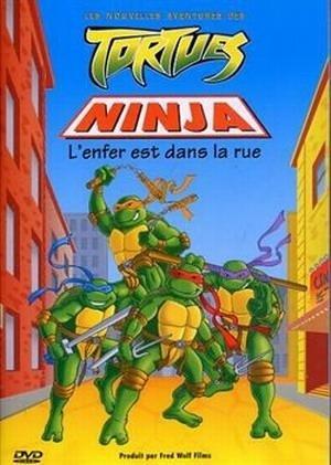 Les Nouvelles aventures des Tortues Ninja - Lenfer est dans ...