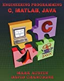 img - for Introduction to Engineering Programming: In C, Matlab and Java by Mark Austin (1999-02-15) book / textbook / text book