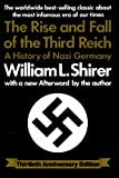 The Rise and Fall of the Third Reich, William L. Shirer, 0671728695
