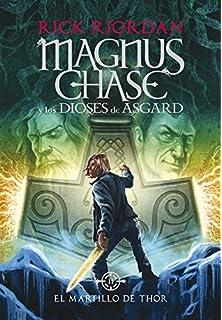El martillo de Thor (Magnus Chase y los dioses de Asgard 2) (Serie