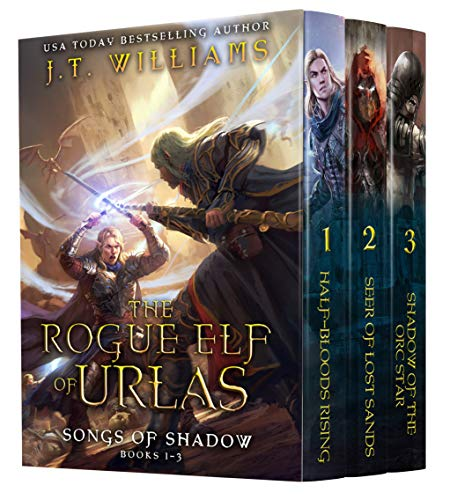 (The Rogue Elf of Urlas: Songs of Shadow (Half-Elf Chronicles Boxset Book 1))