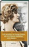 """Alma Mahler - Arnold Schönberg. """"Ich möchte so lange leben, als ich Ihnen dankbar sein kann"""". Der Briefwechsel."""