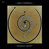 Power Spot (ECM Touchstones) by Jon Hassell (2008-10-28)