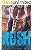 Rush - Blue Devils MC Book 2 (Book 1 Included FREE for a short time only!)