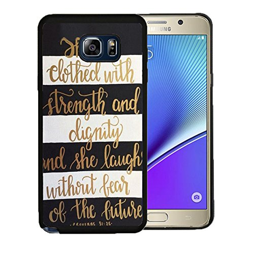 - Note 5 Case Samsung Galaxy Note 5 Black Cover TPU Rubber Gel - Christian Quote She is Clothed with Strength & Kindness Proverbs 31:25/ Black and White Stripe