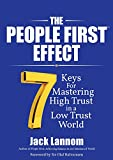 img - for The People First Effect: 7 Keys for Mastering High Trust in a Low Trust World book / textbook / text book
