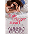Hair Trigger Heart (Devils Ranch Book 3)