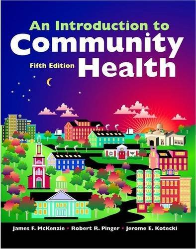 An Introduction to Community Health by James F. McKenzie (2007-07-18)