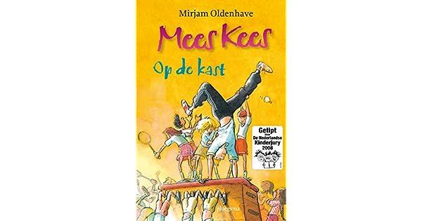 Mees Kees Op De Kast Ebook Mirjam Oldenhave Rick De Haas