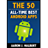 The 50 All-Time Best Android Apps