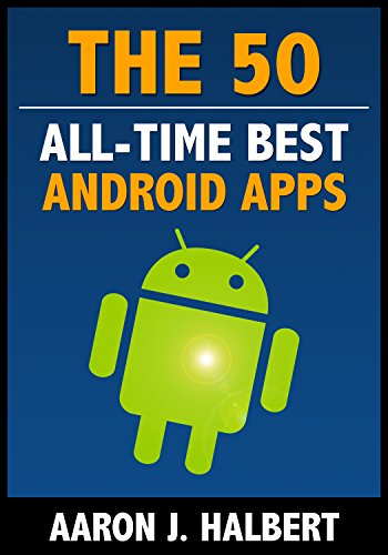 The first best android apps of all time