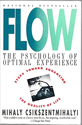 Image result for flow the psychology of optimal experience by mihaly csikszentmihalyi