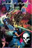 Trapped in Oblivion, Richard Kydd, 0595306896