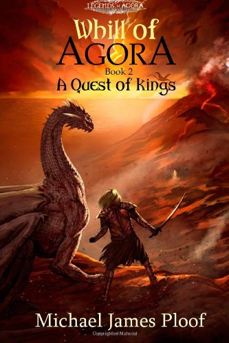 Read Online A Quest of Kings: Book 2 Whill of Agora PDF