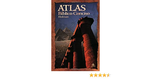 Atlas Biacuteblico Conciso Holman Spanish Edition
