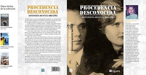 PROCEDENCIA DESCONOCIDA (Spanish Edition)