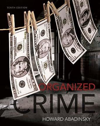 Organized crime howard abadinsky 10th edition