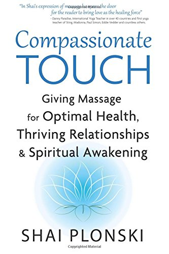 Giving Massage for Optimal Health, Thriving Relationships & Spiritual Awakening ()