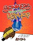 Yonkers the Lost City of Hip Hop, Jerome Enders, 1438978715