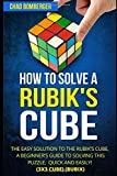 How to Solve a Rubik's Cube: The Easy Solution to