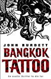 Front cover for the book Bangkok Tattoo by John Burdett