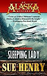 Sleeping Lady (An Alaska Mystery Book 3)