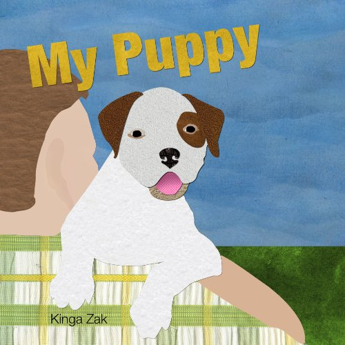 My puppy - story about american bulldog puppy: American Bulldog Story Book For Children
