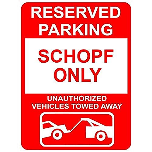 TGDB Aluminum Schopf Reserved Parking Only Family Name Novelty Sign
