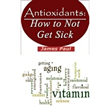 Antioxidants: How Antioxidant Supplements Can Help You With and What Antioxidants Are The Healthiest Supplements