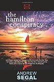 The Hamilton Conspiracy, Anw Segal, 1425906648