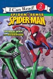 Spider-Man: Spider-Man versus the Scorpion (I Can Read - Level 2 (Quality))