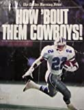 img - for How Bout Them Cowboys: The Return of Americas Team book / textbook / text book