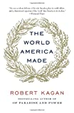 Book cover for The World America Made