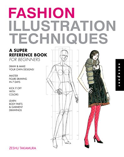 Fashion Illustration Techniques: A Super Reference Book for Beginners by
