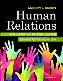 Human Relations for Career and Personal Success 11th Edition