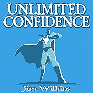Unlimited Confidence Audiobook