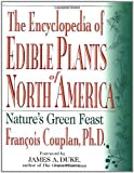 img - for The Encyclopedia of Edible Plants of North America: Nature's Green Feast Paperback November 11, 1998 book / textbook / text book