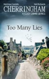 Cherringham - Too Many Lies: A Cosy Crime Series (Cherringham: Mystery Shorts Book 35)