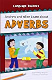 Andrew and Allen Learn About Adverbs (Language Builders)